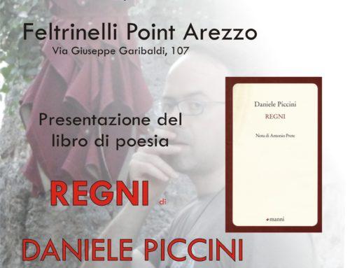 """Presentazione del Libro """"REGNI"""" di Daniele Piccini"""